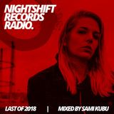 Nightshift Records Radio: Last of 2018 with Sami Kubu