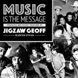 MUSIC IS THE MESSAGE New York Heavy mix 2019 - Jigzaw Geoff