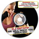 Catana - We Will Rock You 2014 MiniMix 160BPM - AerobicDj.com