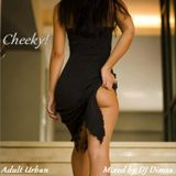 Cheeky - Adult Urban mix