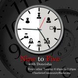 2/21/2017-Nine To Five with Doneisha Wilson (Talk Show)
