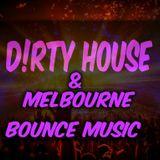 Bizi - D!rty House & Melbourne Bounce Mix Ep.8