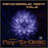 Psy-To-Delic (Sun Department Records) - VA Psychedelic Night Vol. 2 (Mixset Psychedelic FEB 2015