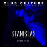 Emission Club Culture // 03-12-2016 // Special Guest : Stanislas