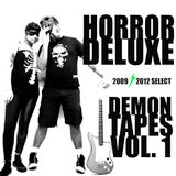 HORROR DELUXE DEMON TAPES VOL.1
