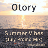 Otory - Summer Vibes (July Promo Mix)