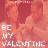 BE MY VALENTINE | Slow Jams | Classic RnB | Spoken Word | Comedy | New School | @DJPolicy