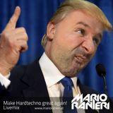 Make Hardtechno great again 2017 Livemix