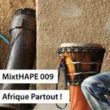 MixtHAPE 009 - Afrique partout