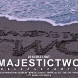 Majestic Two relese party@1LDK 2013/9/21