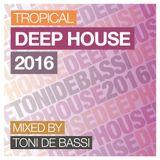 Tropical Deep House 2016