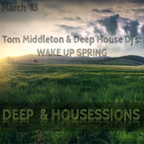 Deep & Housessions [Mar 2013]
