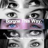 Beatle'Co - Borgne This Way