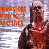 CINEMA SLOBS FAT MIX VOL.3: FULCI LIVES