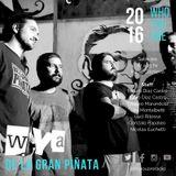 #108 WYA | Musica: De La Gran Piñata