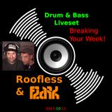 Roofless & Flark breaking your week!!!