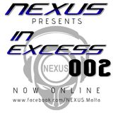 NEXUS presents: IN EXCESS 002 - Club Favourites #1