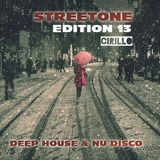 Streetone Episode 13  (Deep House)