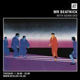 Mr. Beatnick w/ Adam Oko Guest Mix - 3rd March 2015