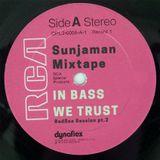 In Bass We Trust [7/1/18] by Sunjaman