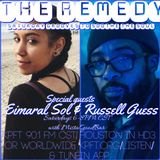 The Remedy Ep 35 February 17th, 2018 (with Eimaral Sol & Russell Guess)