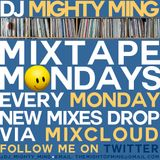 DJ Mighty Ming Presents: Mixtape Mondays 17