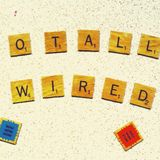 Totally Wired #28
