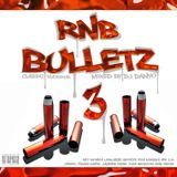 DJ Danyo - RnB Bulletz Vol. 3