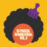 Dj Pascal - AfroDeepSoul Vol.3