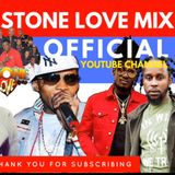 Stone Love - 2018-07-17-Dancehall Mix