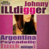 ill Argentina Psychadelic Funk mix vol.1