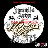 JunglisArea 120-20190309-T B-Dizzle Extravaganza El Barrio LIVE Special-Guestmix Barrio Sound