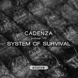 Cadenza Podcast | 173 - System Of Survival (Source)