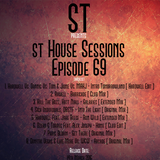 """"""" St House Sessions """" Episode 69"""