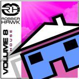 Robber Hawk - House Vol.8
