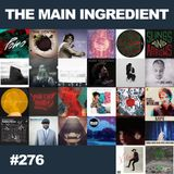The Main Ingredient Radio Show NYC - Episode #276