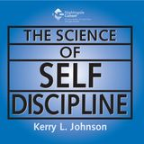 The Science of Self Discipline - Kerry L. Johnson - Full Audiobook