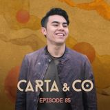 CARTA & CO - EPISODE 85