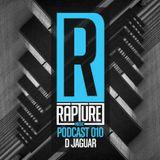D JAGUAR_RAPTURE MUSIC PODCAST 010