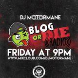 Blogordieradio - Episode One