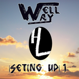 DJ Welll Way |Seting Up 1|