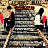 MIX SI NO TE QUIERE(ABRIL 2016)-DJ EDY