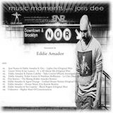 Music Moments #011 with Eddie Amador