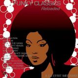 Funky Classics Reloaded (Megamix 2 - Party Zone Version)