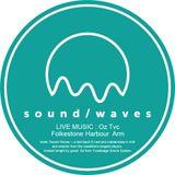 SOUND / WAVES - Live Chill - Folkestone Harbour  Arm