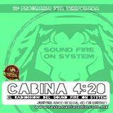 11º Programa, Séptima temporada, #Cabina420 TRES AÑOS AL AIRE!!!