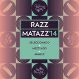 RAZZMATAZZ '14 by Amable