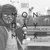 #MondayMix 263 by @dirtyswift - 14.Jan.2019 (Live Mix)