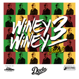 Winey Winey #3 - SIDE B - By Docta Rythm Selecta (2017)