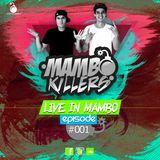 LIVE IN MAMBO episode #001 - Mambo Killers